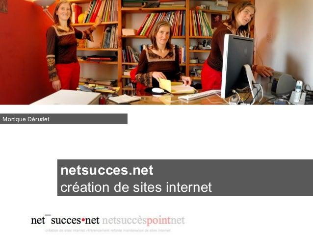 netsucces.net création de sites internet Monique Dérudet