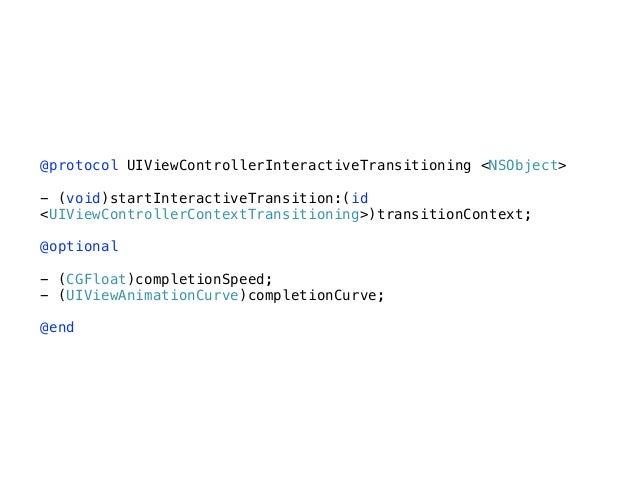 UIPercentDrivenInteractiveTransition - (void)updateInteractiveTransition:(CGFloat)percentComplete; - (void)cancelInteracti...