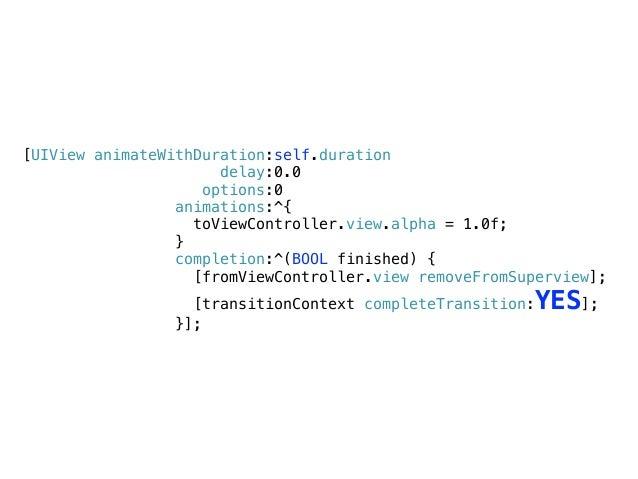 - (void)startInteractiveTransition:(id <UIViewControllerContextTransitioning>)transitionContext { ! _transitionContext = t...
