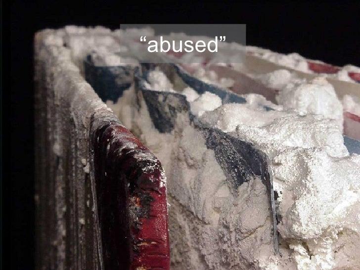 """"""" abused"""""""