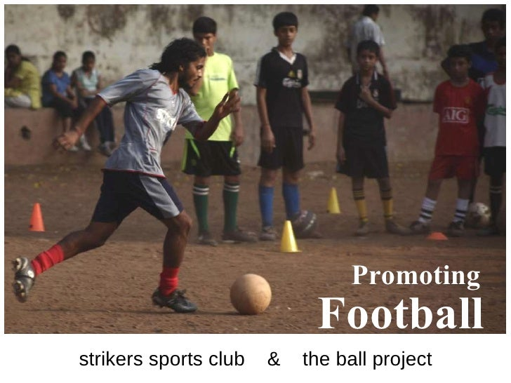 strikers sports club  &  the ball project Promoting   Football