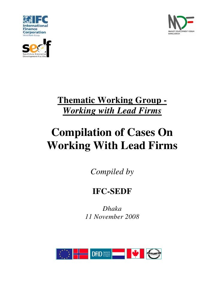 Thematic Working Group -   Working with Lead Firms  Compilation of Cases On Working With Lead Firms          Compiled by  ...