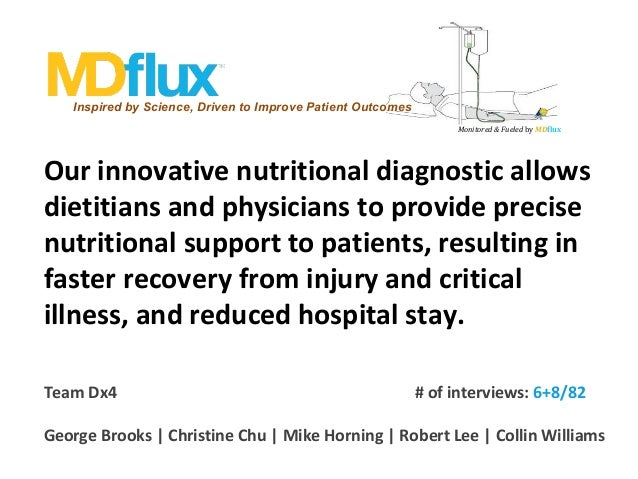 Inspired by Science, Driven to Improve Patient Outcomes Monitored & Fueled by MDflux  Our innovative nutritional diagnosti...