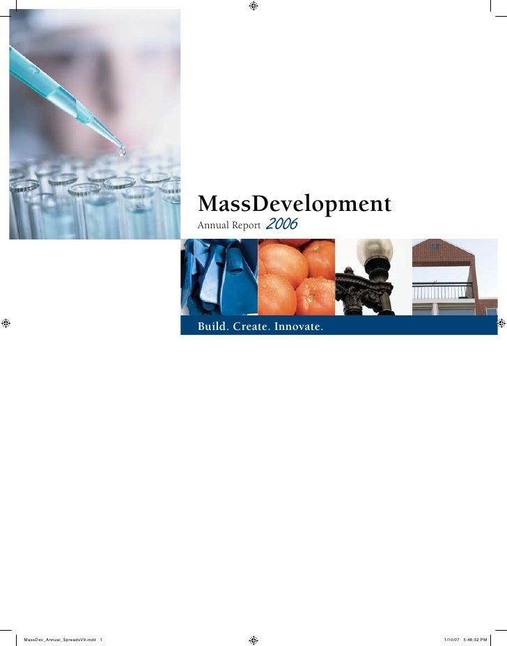 MassDevelopment Annual Report   2006    Build. Create. Innovate.