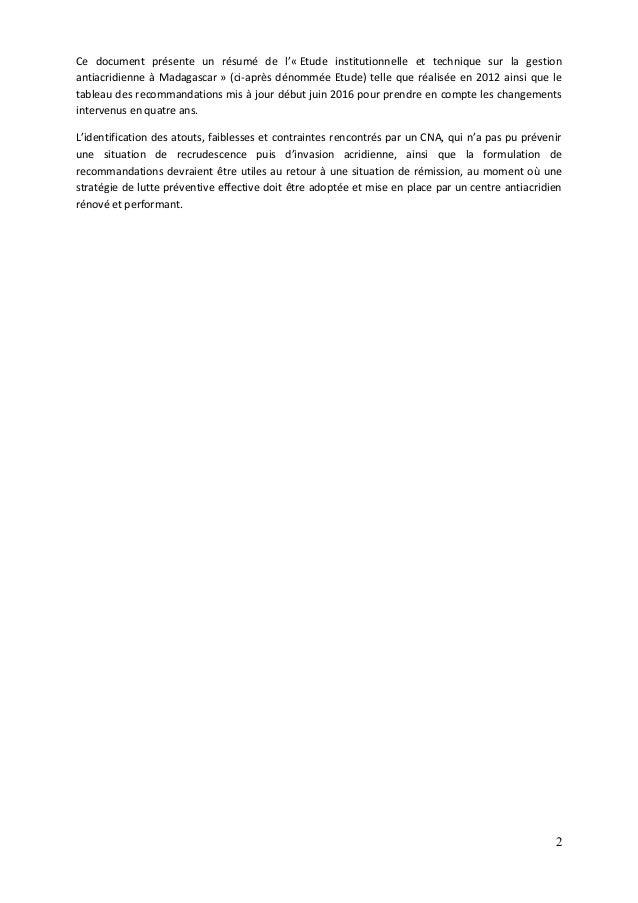 2 Ce document présente un résumé de l'« Etude institutionnelle et technique sur la gestion antiacridienne à Madagascar » (...