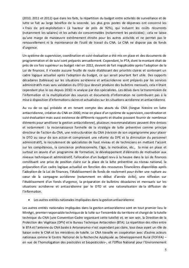 5 (2010, 2011 et 2012) que dans les faits, la répartition du budget entre activités de surveillance et de lutte se fait au...
