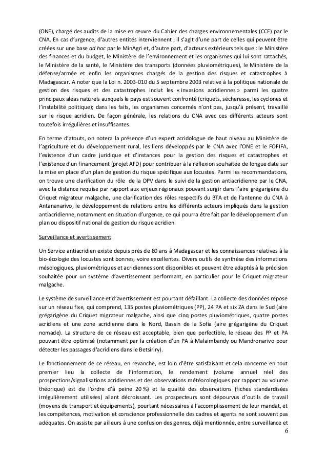 6 (ONE), chargé des audits de la mise en œuvre du Cahier des charges environnementales (CCE) par le CNA. En cas d'urgence,...
