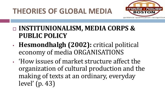 global media effects on policy making Global policy forum is a policy watchdog that follows the work of the united nations we promote accountability and citizen participation in decisions on peace and security, social justice and international law.