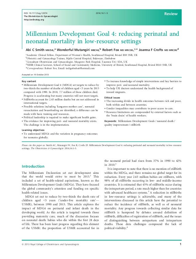 Millennium Development Goal 4: reducing perinatal and neonatal mortality in low-resource settings Abi C Smith MBChB,a Wond...