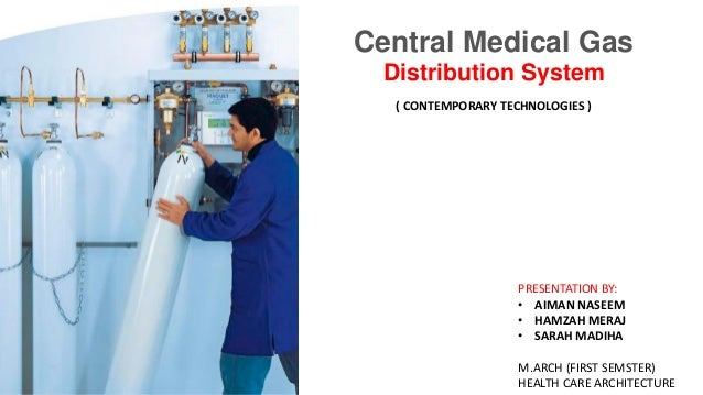 Central Medical Gas Distribution System