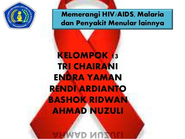 Memerangi Hiv Aids Malaria Dan Penyakit Menular Lainnya