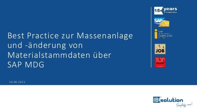 Best Practice zur Massenanlage und -änderung von Materialstammdaten über SAP MDG 24.06.2021