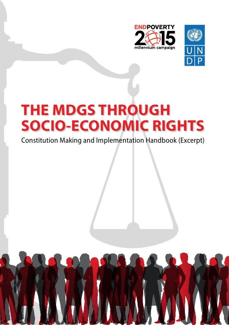 THE MDGS THROUGH SOCIO-ECONOMIC RIGHTS Constitution Making and Implementation Handbook (Excerpt)