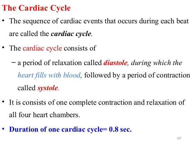 The Cardiac Cycle • The sequence of cardiac events that occurs during each beat are called the cardiac cycle. • The cardia...