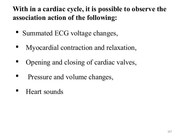 With in a cardiac cycle, it is possible to observe the association action of the following:  Summated ECG voltage changes...