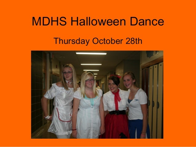 MDHS Halloween Dance Thursday October 28th