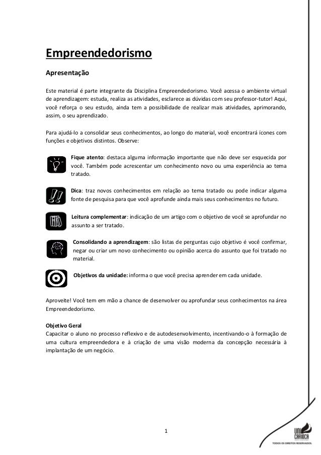 1 Empreendedorismo Apresentação Este material é parte integrante da Disciplina Empreendedorismo. Você acessa o ambiente vi...