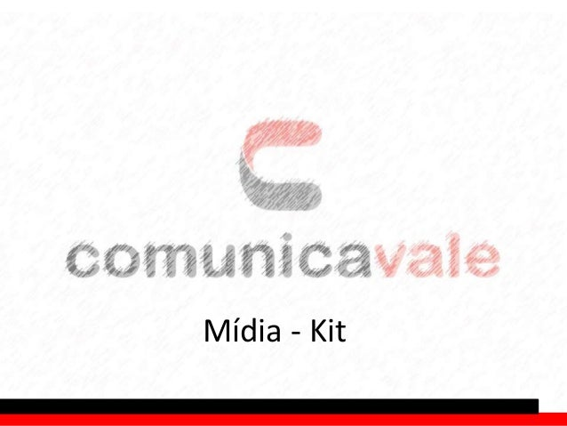Mídia - Kit