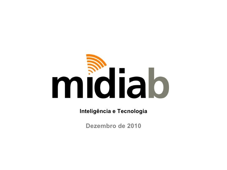 Dezembro de 2010 Inteligência e Tecnologia