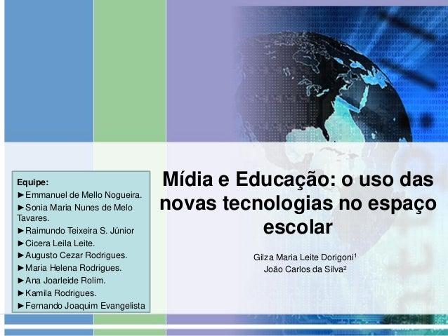 Equipe: ►Emmanuel de Mello Nogueira. ►Sonia Maria Nunes de Melo Tavares. ►Raimundo Teixeira S. Júnior ►Cicera Leila Leite....