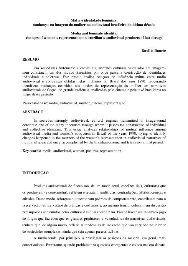 Mídia e identidade feminina: mudanças na imagem da mulher no audiovisual brasileiro da última década Media and femmale ide...