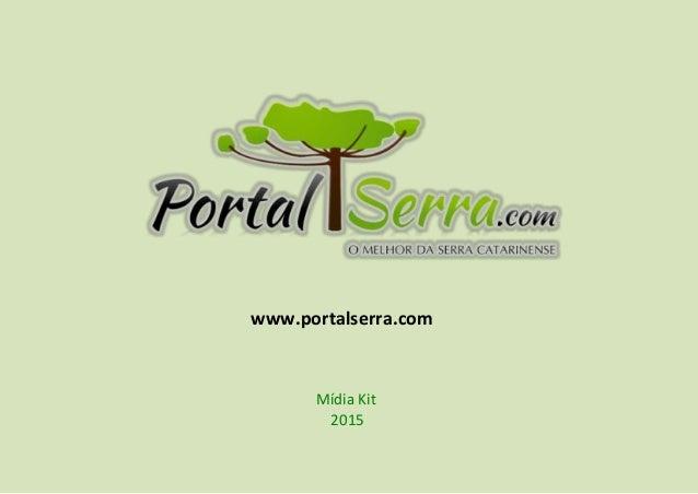 www.portalserra.com Mídia Kit 2015
