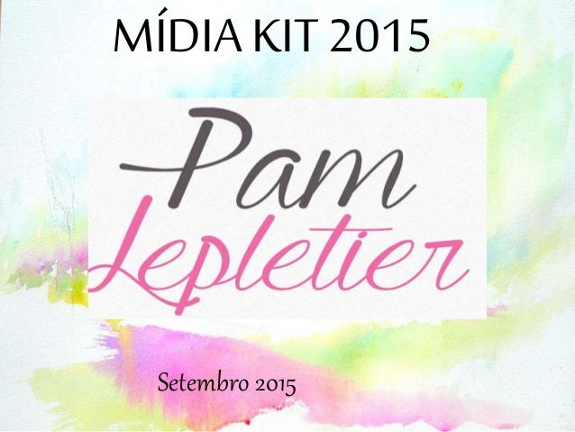 MÍDIA KIT 2015 Setembro 2015