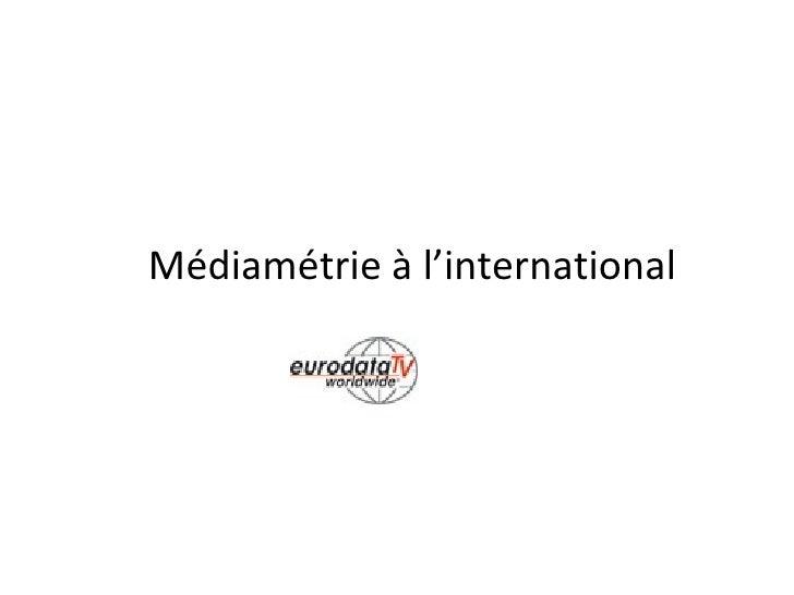Médiamétrie à l'international