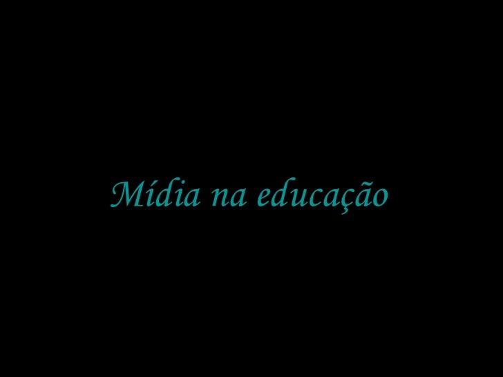 Mídia na educação