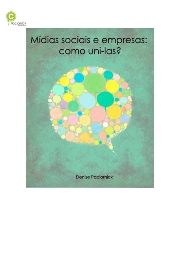 Denise Paciornick Mídias sociais e empresas: como uni-las? Curitiba 2014
