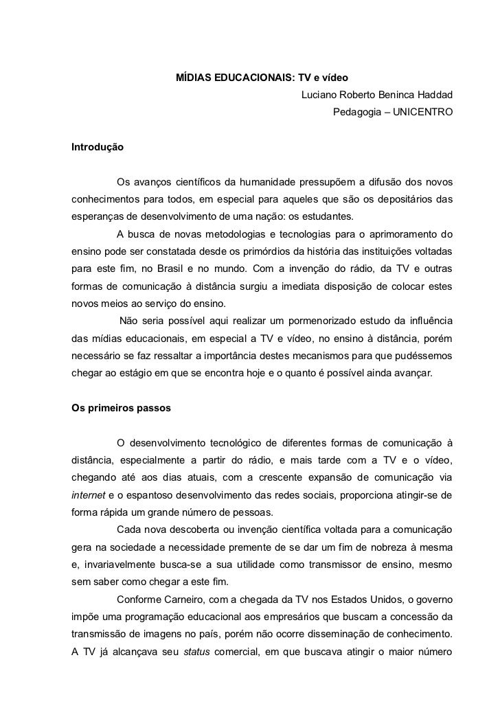 MÍDIAS EDUCACIONAIS: TV e vídeo                                                  Luciano Roberto Beninca Haddad           ...