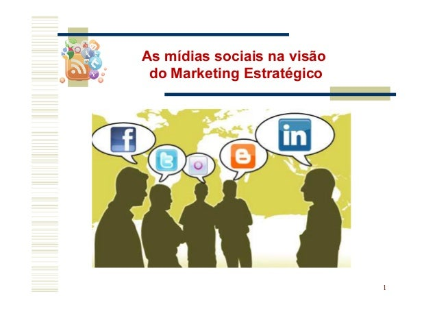 1As mídias sociais na visãodo Marketing Estratégico