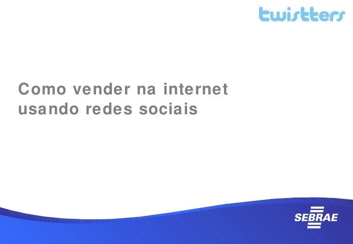Como vender na internetusando redes sociais