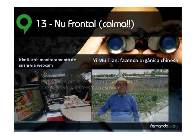 Kimitachi: monitoramento de   Yi Mu Tian: fazenda orgânica chinesasushi via webcam