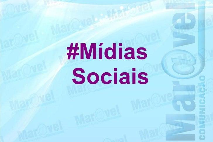 #MídiasSociais