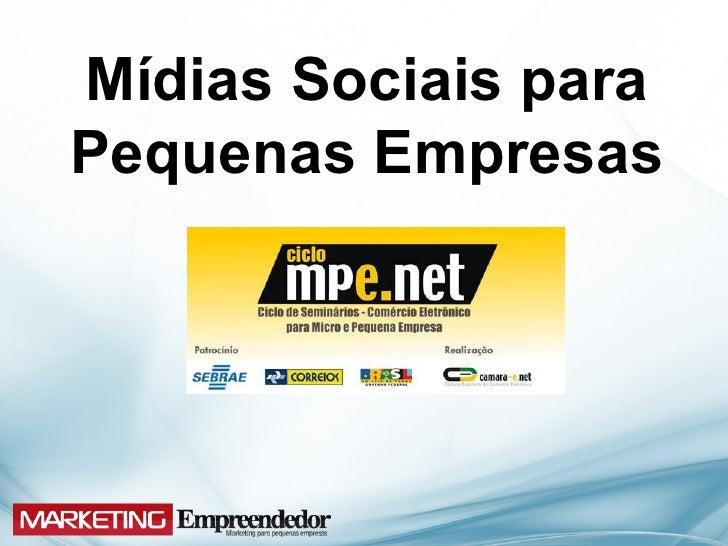 Mídias Sociais paraPequenas Empresas