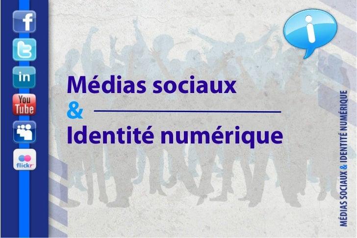 Médias sociaux&Identité numérique