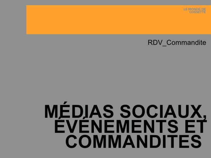 MÉDIAS SOCIAUX, ÉVÉNEMENTS ET COMMANDITES  RDV_Commandite