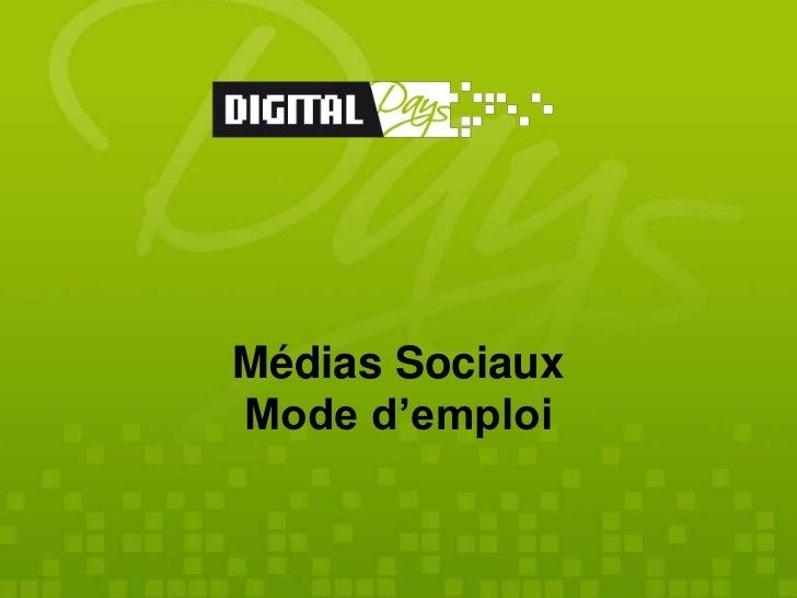 Médias SociauxMode d'emploi                 By med&com