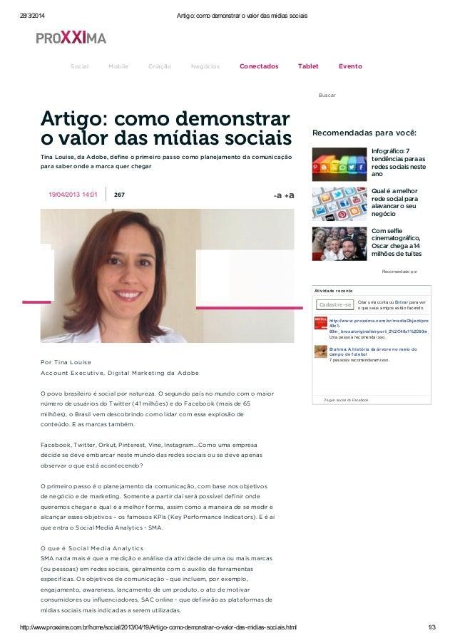 28/3/2014 Artigo: como demonstrar o valor das mídias sociais http://www.proxxima.com.br/home/social/2013/04/19/Artigo-como...
