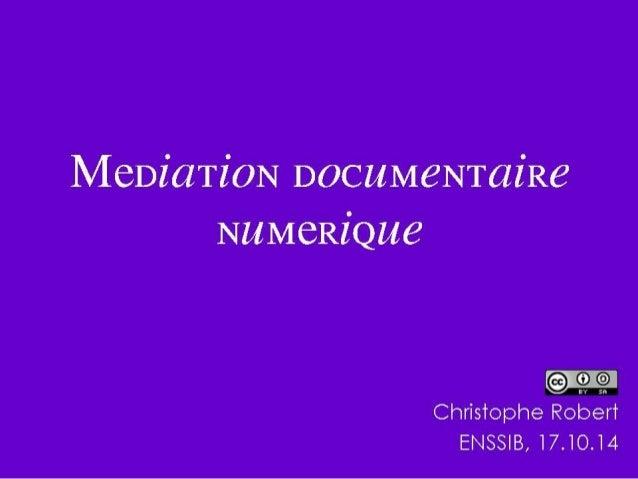 1. Définitions et contexte  2. Panorama des médiations numériques  1. Organiser l'accès  2. Dispositifs de flux  3. Dispos...