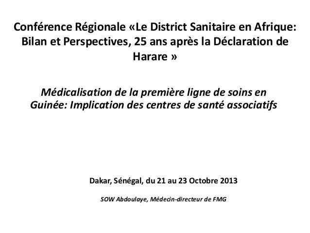 Conférence Régionale «Le District Sanitaire en Afrique: Bilan et Perspectives, 25 ans après la Déclaration de Harare » Méd...
