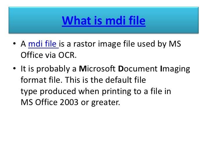 Mdi file converter,how to open mdi file