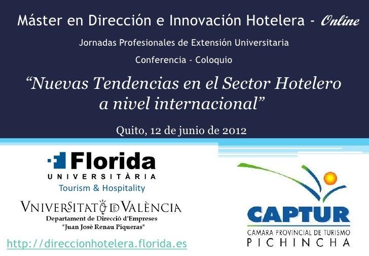 Máster en Dirección e Innovación Hotelera - Online              Jornadas Profesionales de Extensión Universitaria         ...