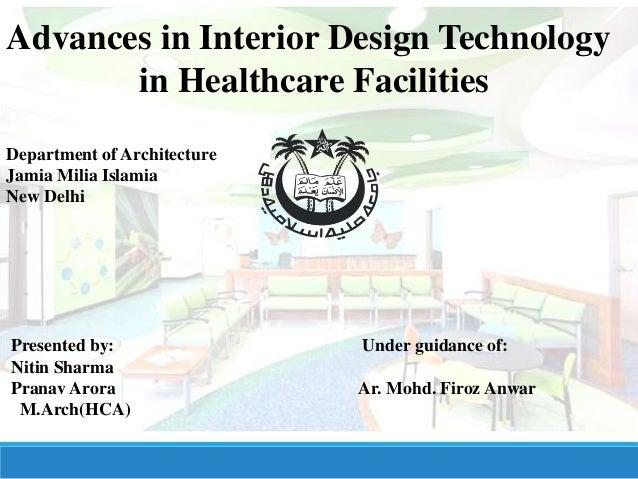 Advances In Interior Design Technology In Healthcare Facilities