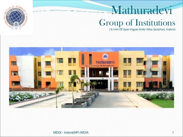 Mathuradevi                          Group of Institutions                            ( A Unit Of Gyan Vigyan Krida Vikas ...