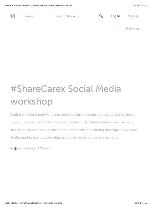 27.04.17 14:13#ShareCarex Social Media workshop (with images, tweets) · MarDixon · Storify Seite 1 von 32https://storify.c...