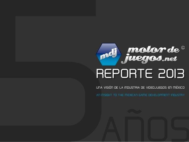 UNA VISIÓN DE LA INDUSTRIA DE VIDEOJUEGOS EN MÉXICO AN INSIGHT TO THE  MEXICAN GAME DEVELOPMENT ... 856160cb672