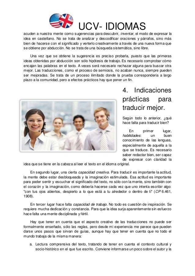 UCV- IDIOMAS acuden a nuestra mente como sugerencias para descubrir, inventar, el modo de expresar la idea en castellano. ...