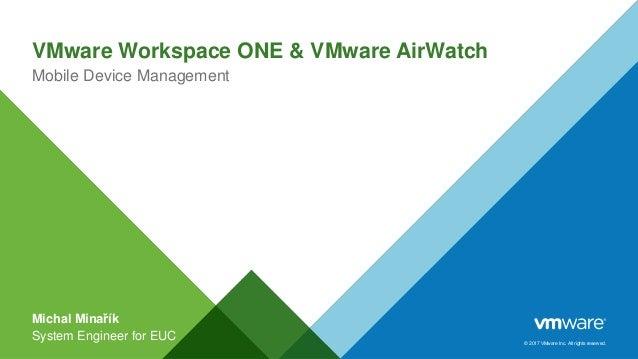 VMware Workspace ONE a VMware AirWatch (MDM)